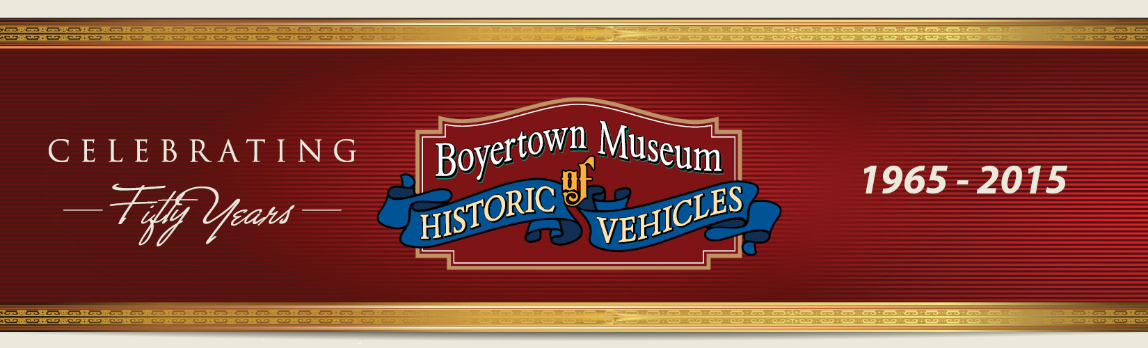 Boyertown Museum |Historic Vehicles | Golden Anniversary